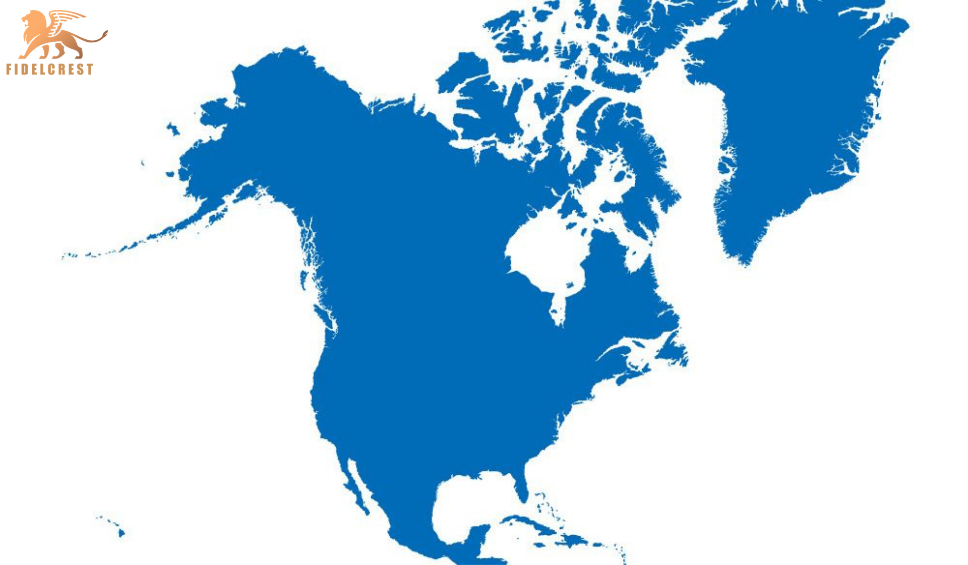 Fidelcrest Benefits for North American Clients